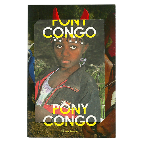Pony Congo by Vicente Paredes Special Edition