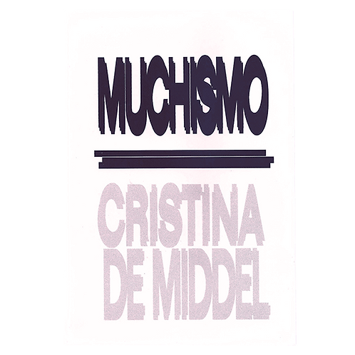 Muchismo by Cristina de Middel (SIGNED)