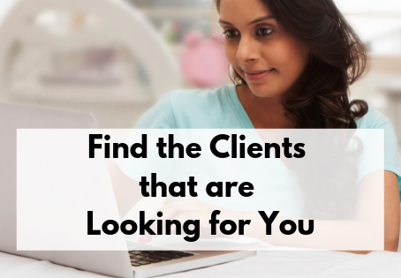 Finding Clients that are Looking for You