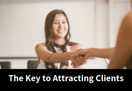 The Key to Attracting Clients