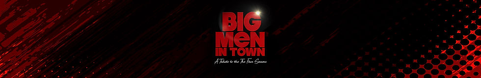 Big Men In Town Banner.jpg