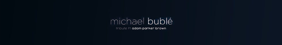 Michael Buble Adam Banner.jpg