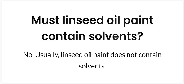 Must linseed oil paint contain solvents?