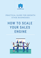 How to scale your sales engine - practic
