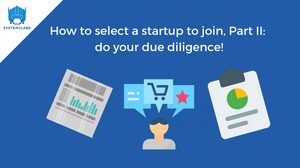 startup due diligence, joining startup, seed, series A, series B, series C