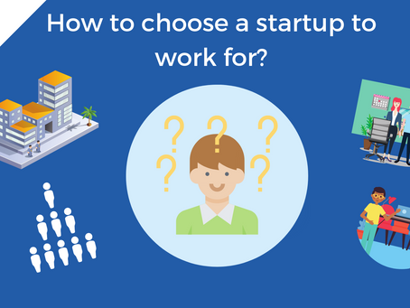 How to choose a great startup to join? Part I