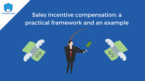 Sales incentive compensation examples and frameowrk
