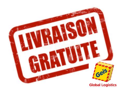 LIVRAISON GRATUITE ! ( en partenariat avec GEIS GLOBAL LOGISTICS )