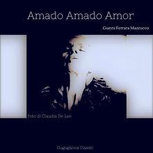 Amado Amado Amor-foto di Claudia De Leo.