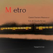 METRO-foto di Claudia De Leo.jpg