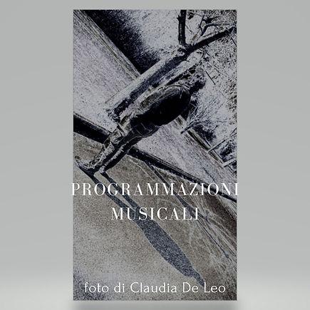 Programmazioni Musicali-foto di Claudia