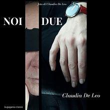 Noi Due-foto di Claudia De Leo.jpg