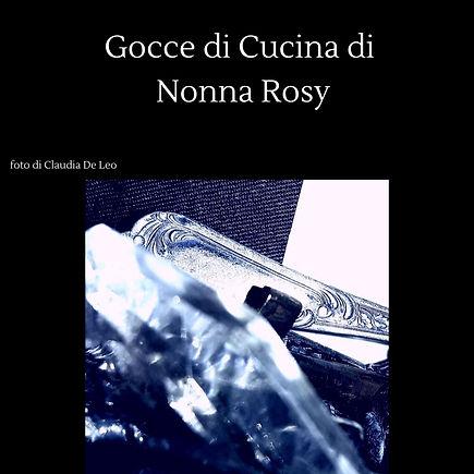 Gocce di Cucina di Nonna Rosy foto di Cl