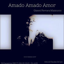 Amado Amado Amor foto di Claudia De Leo.jpg