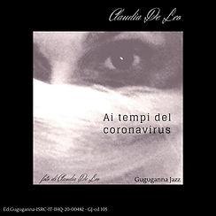 Ai tempi del Coronavirus foto di Claudia De Leo Ed.Guguganna-ISRC-IT-IHQ-20-00482 - GJ-cd