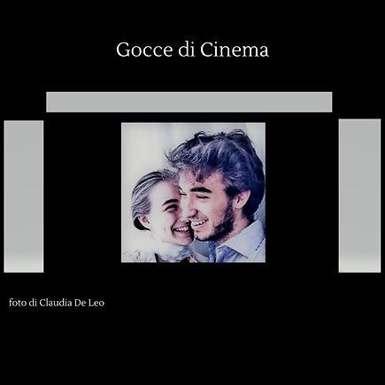 Gocce di Cinema foto di Claudia De Leo.j