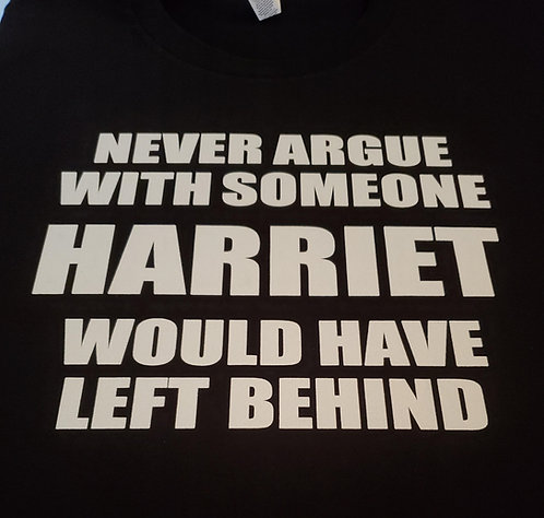 Never Argue - Harriet