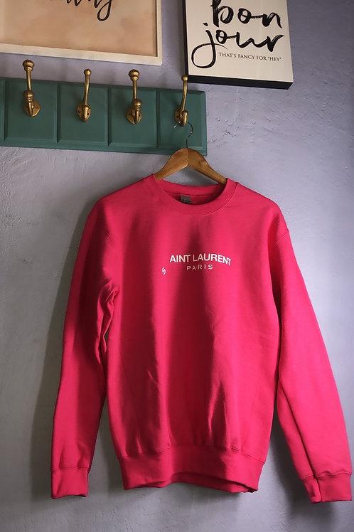 S ' ain't Laurent Hot Pink Sweatshirt