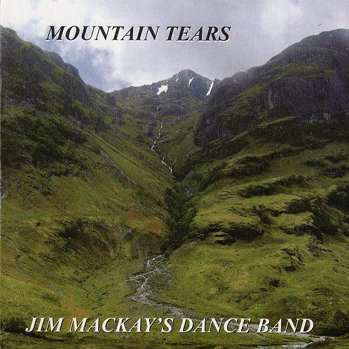 Jim Mackay's Dance Band - Mountain Tears