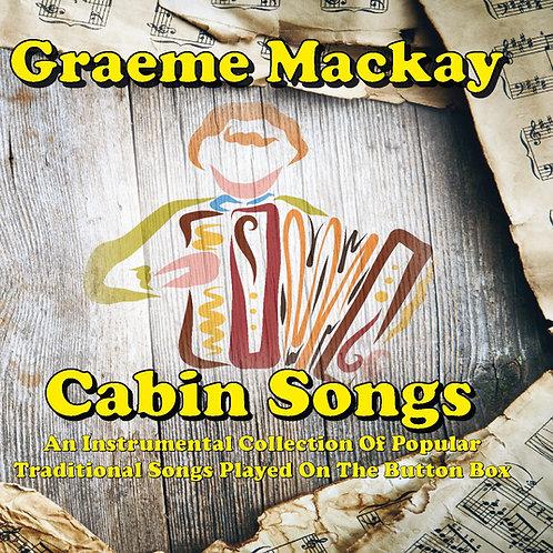 Graeme Mackay - Cabin Songs