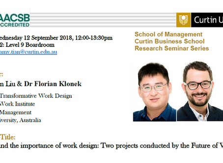 """""""Understand the importance of work design: Two projects conducted by the Future of Work Institute"""""""