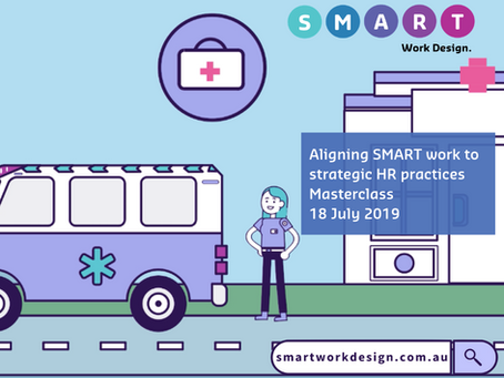 Aligning SMART work to strategic HR practices