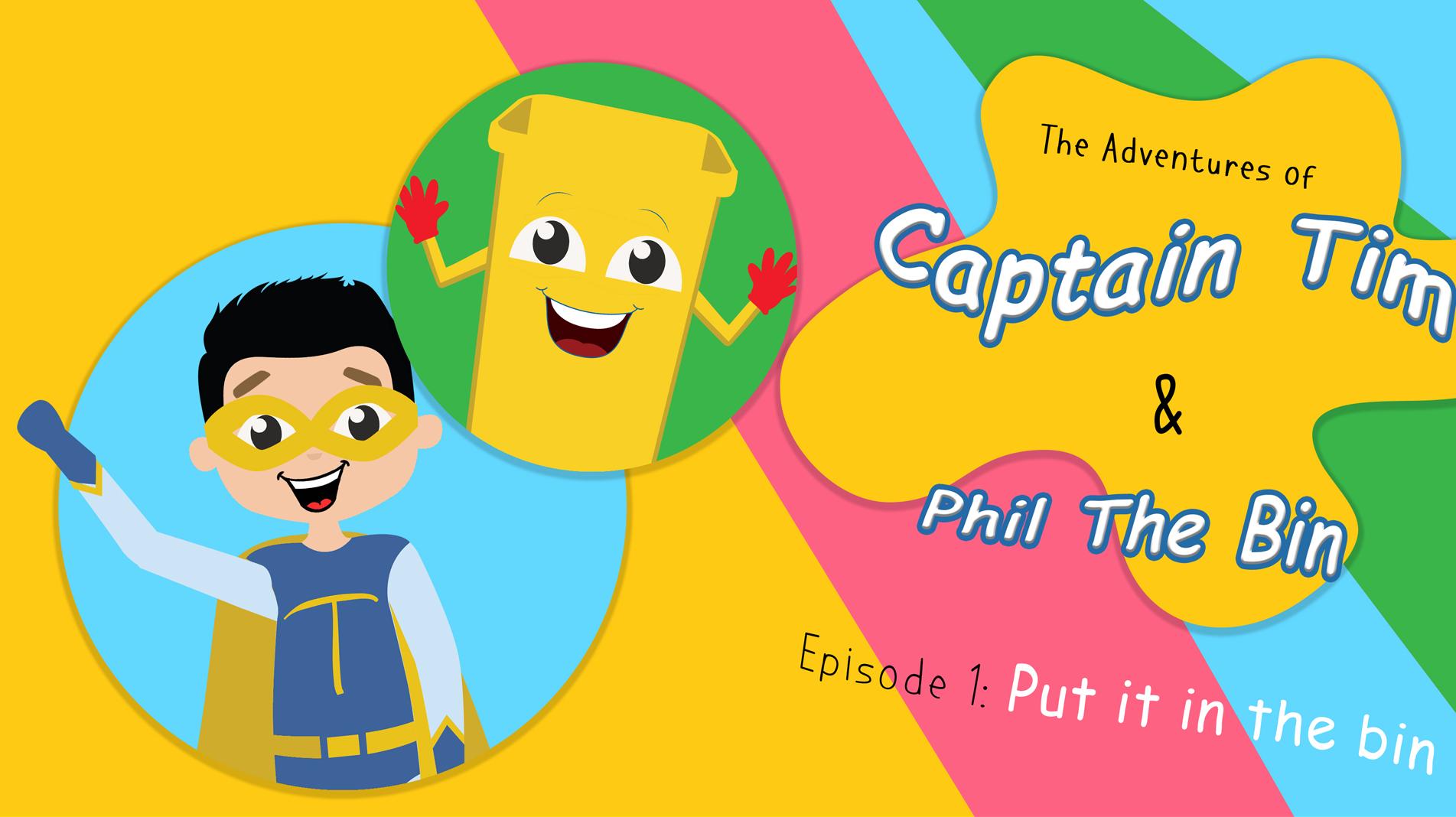 Captain Tim & Phil The Bin