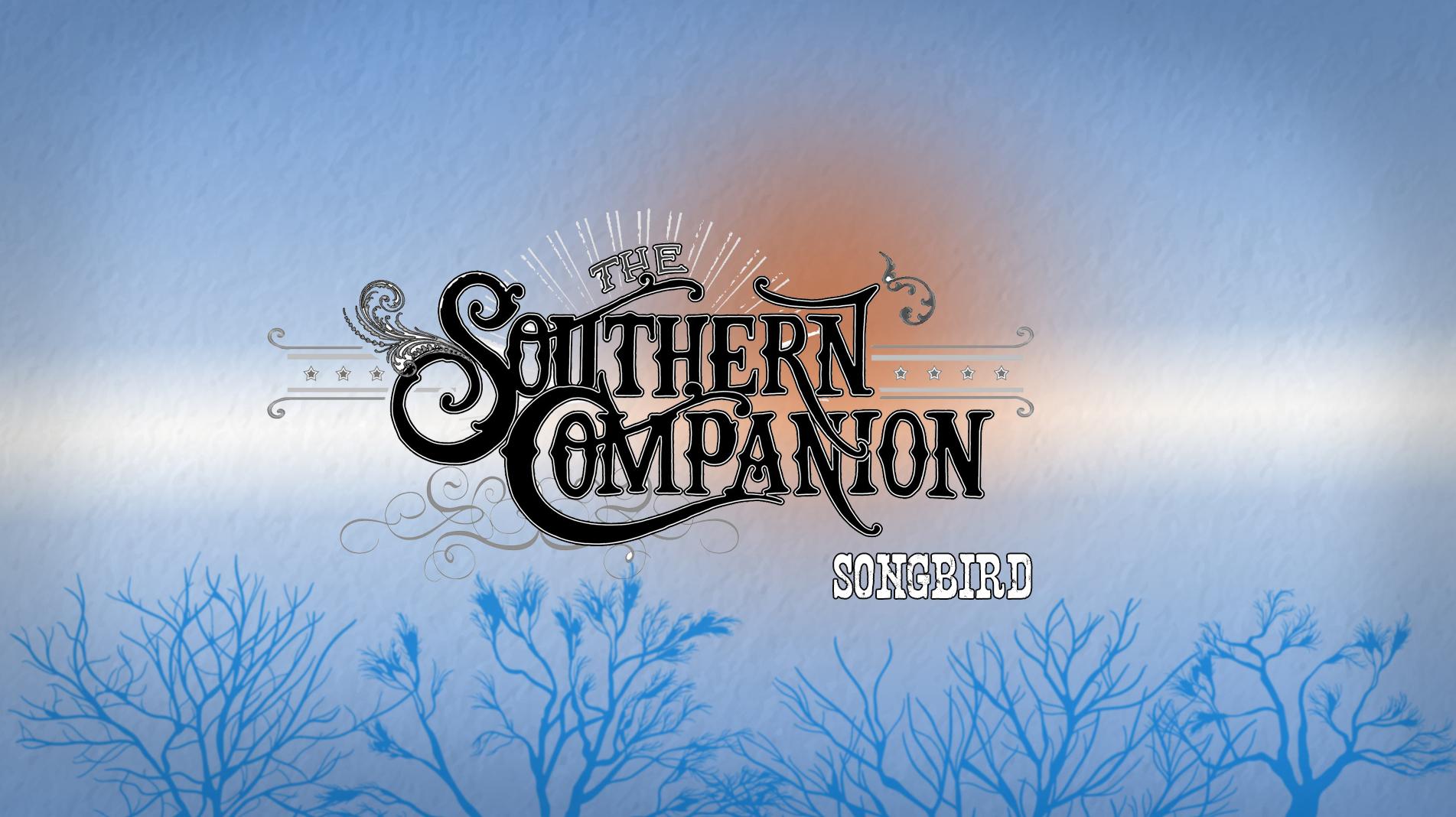Southern Companion: Songbird