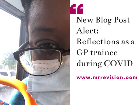 Reflections on life as a  GP Trainee during the peak of the COVID pandemic.