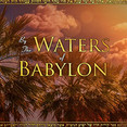 By the Waters of Babylone.jpg