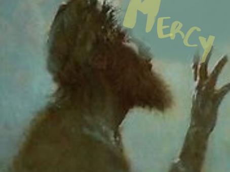 When Mercy Cries