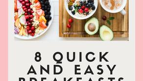 8 Quick & Easy Breakfasts