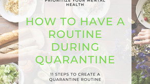 How To Have A Routine During Quarantine