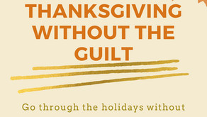 Thanksgiving Without The Guilt