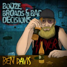 Booze, Broads, & Bad Decisions