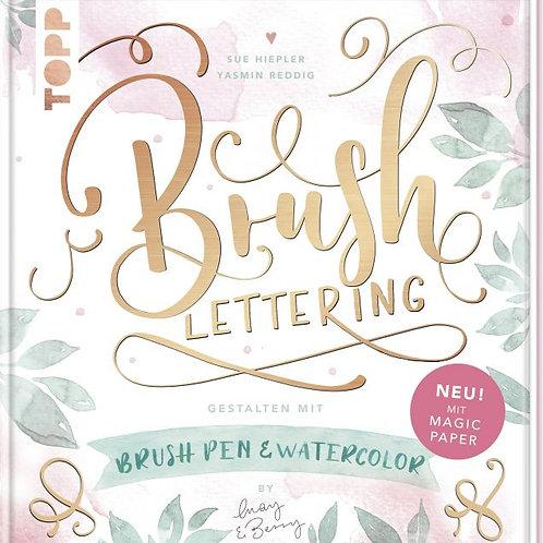Brush Lettering. Gestalten mit Brushpen und Watercolor by May & Berry
