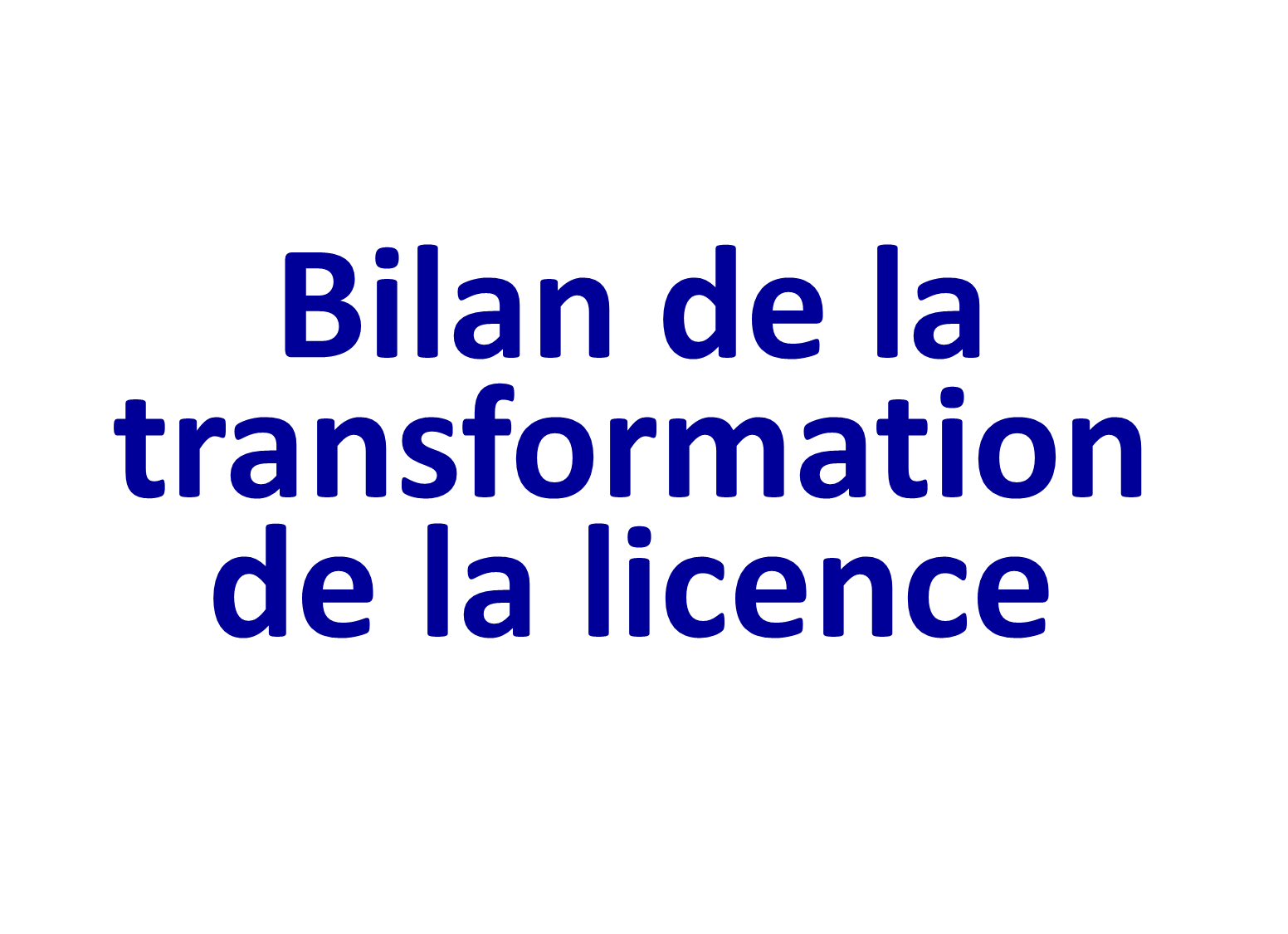 transformation licence