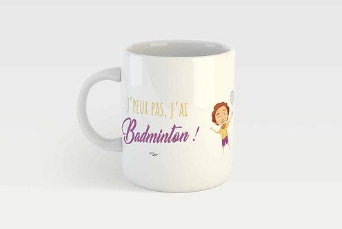 J'PEUX PAS J'AI BADMINTON  !