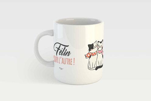 FÉLIN POUR L'AUTRE