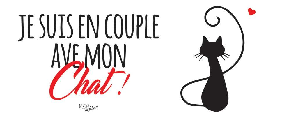 JE-SUIS-EN-COUPLE-AVEC-MON-CHAT-copie