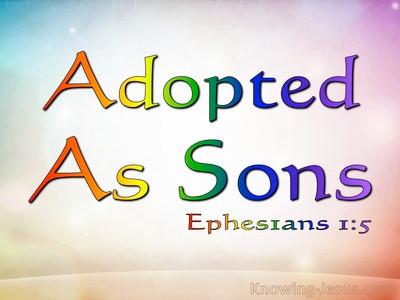 Adoption and Sonship