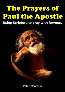pray, prayers, praying, saint paul, fervent, bible