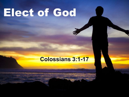 Therefore, elect of God