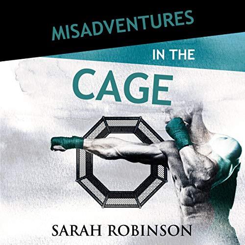 misadventures in the cage.jpg