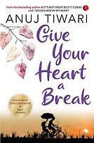 give your heart a break.jpg