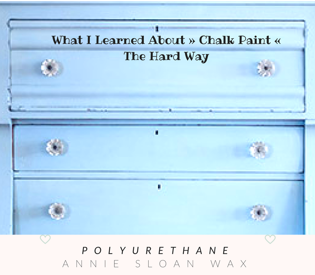 Polyurethane chalk paint what i wish i 39 d known team for Diy chalk paint problems