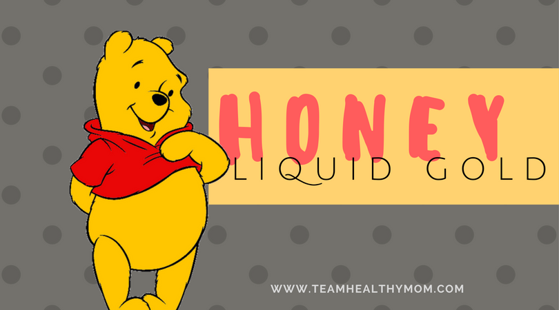 Honey Do Or Honey Don T Team Healthy Mom