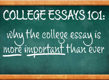 Why the college essay is more important than ever