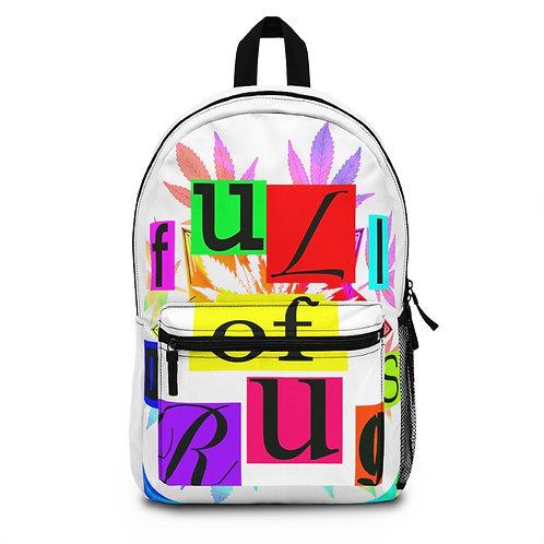"""""""Full of Drugs"""" Backpack"""