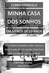 COMO CONSEGUI MINHA CASA DOS SONHOS EM M